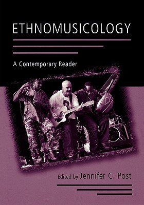 Ethnomusicology By Post, Jennifer C. (EDT)