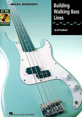 Building Walking Bass Lines By Friedland, Ed